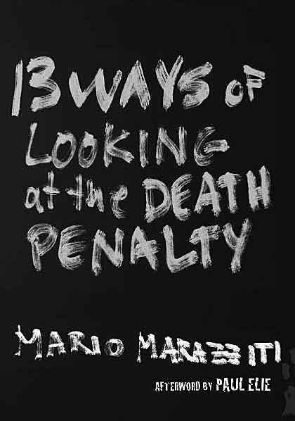 """13 Ways of Looking at the Death Penalty"" by Mario Marazziti"