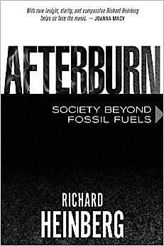 """""""Afterburn: Society Beyond Fossil Fuels"""" by Richard Heinberg."""