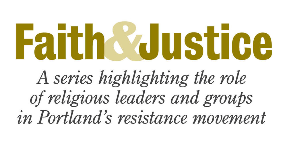 A series highlighting the role of religious leaders and groups in Portland's resistance movement
