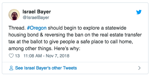 Israel Bayer on Twitter: Thread. #Oregon should begin to explore a statewide housing bond & reversing the ban on the real estate transfer tax at the ballot to give people a safe place to call home, among other things. Here's why: