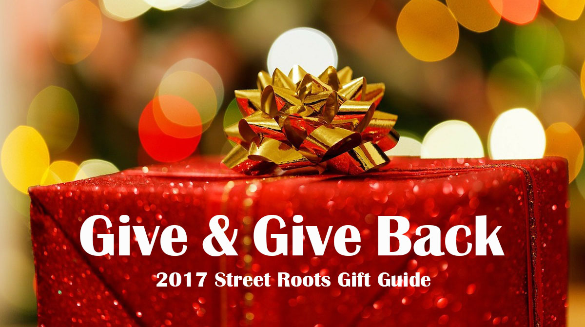 2017 Street Roots Gift Guide