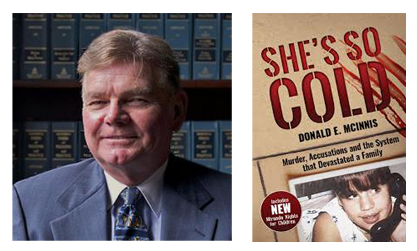 "Donald E. McInnis and the cover of the book ""She's So Cold"""