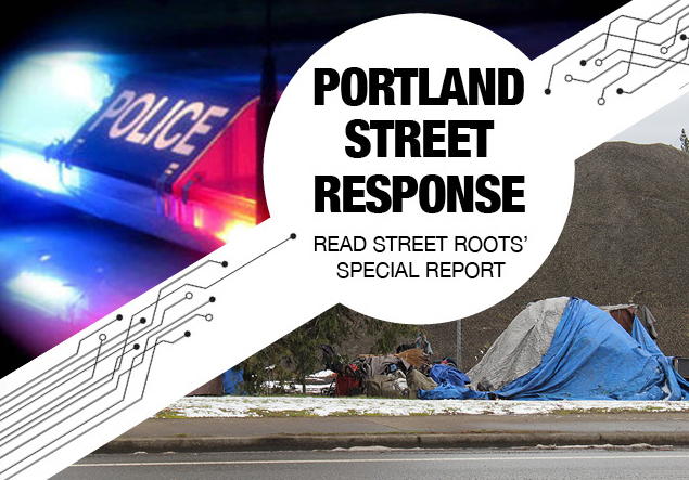 Portland Street Response: Read Street Roots' special report