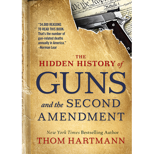 """Book cover: """"The Hidden History of Guns and the Second Amendment"""""""