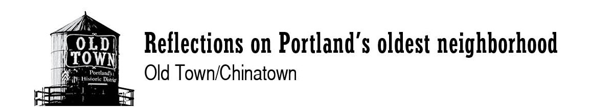 Old Town/Chinatown series logo: Reflections on Portland's oldest neighborhood
