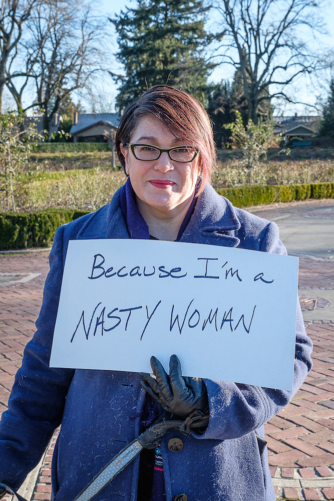 Because I'm a nasty woman.