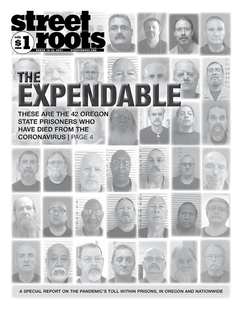 March 10, 2021, cover of street roots: Special report on the prisoners who died from COVID-19 in Oregon state prisons