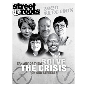 Cover of Street Roots' 2020 Election Issue