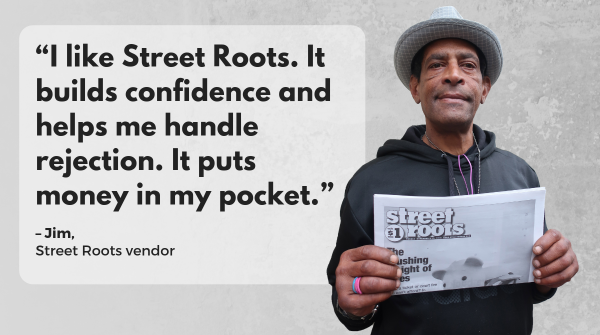 Street Roots vendor Jim
