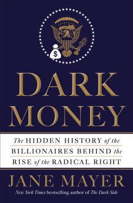 """Dark Money"" book cover"