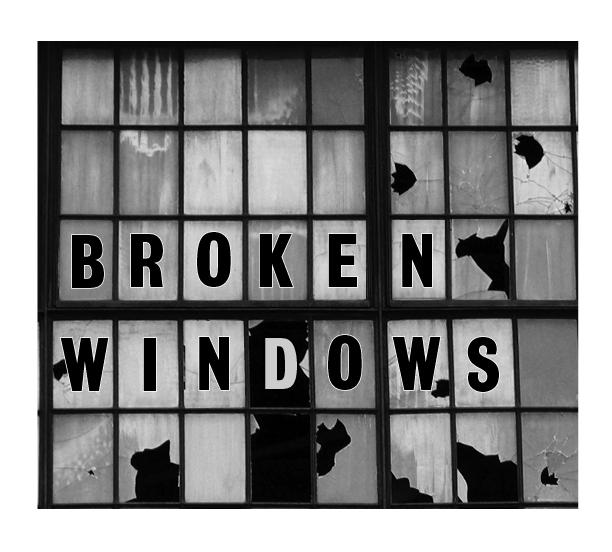 Resultado de imagem para BROKEN WINDOWS