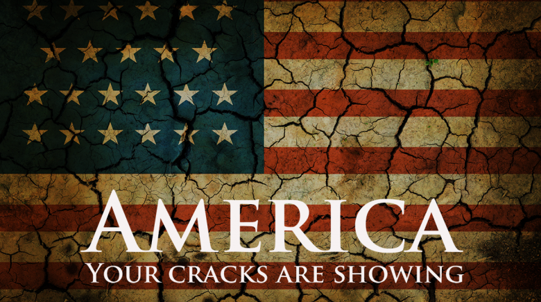 Illustration of an American flag with cracks in it. Text reads: America, your cracks are showing.