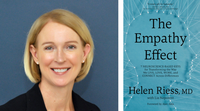 "Dr. Helen Riess and her book ""The Empathy Effect"""