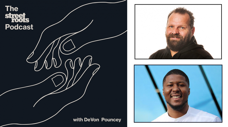 Street Roots Podcast logo with portraits of DeVon Pouncey and Dan Newth