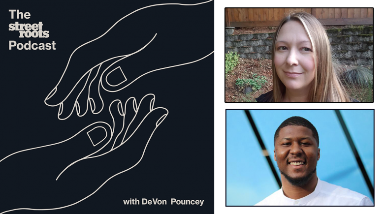 Street Roots Podcast logo with photos of Emily Green and DeVon Pouncey
