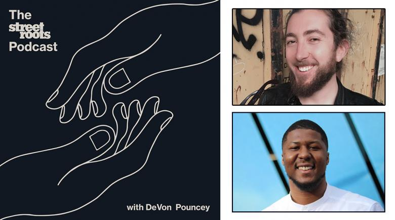 Street Roots Podcast logo with photos of Chris May and DeVon Pouncey