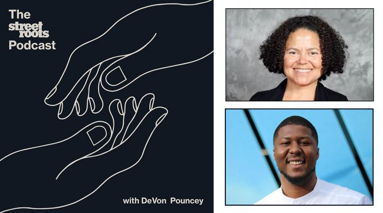 Street Roots Podcast logo with photos of DeVon Pouncey and Kim McCarty