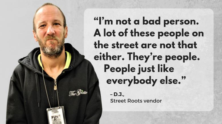 Street Roots vendor D.J.