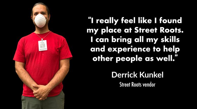 Photo of street roots vendor Derrick Kunkel