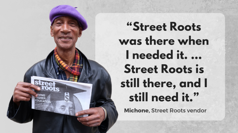 Street Roots vendor Michone
