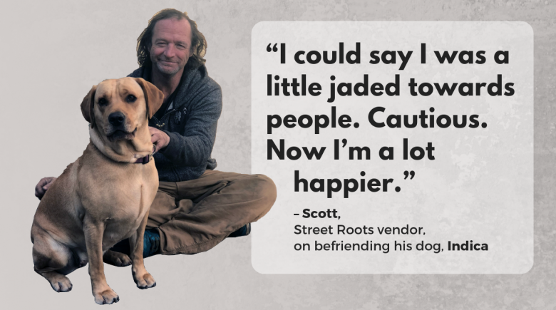 Street Roots vendor Scott and Indica