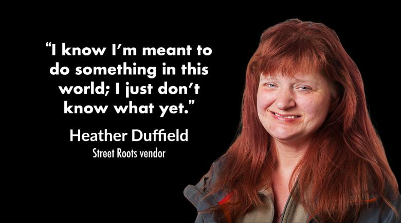 """Heather Duffield pictured with her quote: """"I know I'm meant to do something in this world; I just don't know what yet."""""""