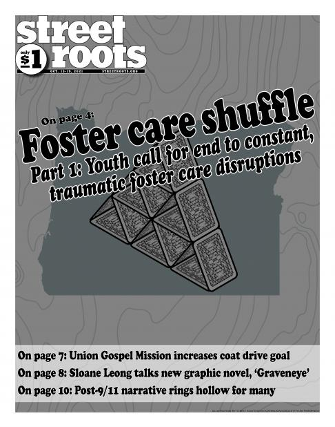 """Cover page of Street Roots Oct. 13, 2021 issue with the cover story """"foster care shuffle"""" with a deck of cards over an outline of Oregon."""